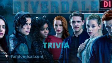 Riverdale Trivia