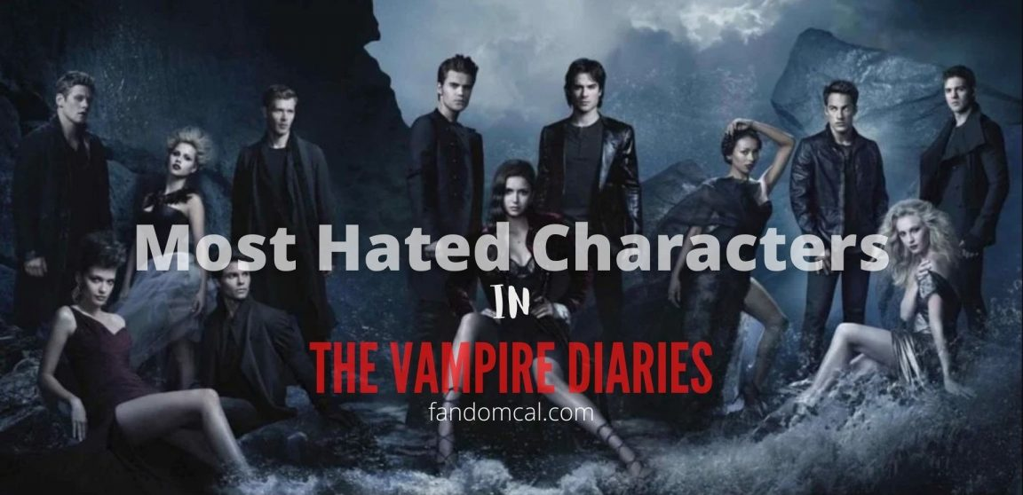 Most Hated Characters of TVD